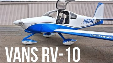 Vans RV-10. Best Performance Airplane On A Budget