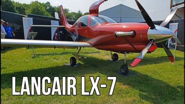 This Is NOT Your Grandpa's Airplane – Lancair LX7-20. Oshkosh 2019